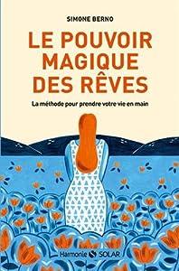 """Afficher """"Le pouvoir magique des rêves"""""""