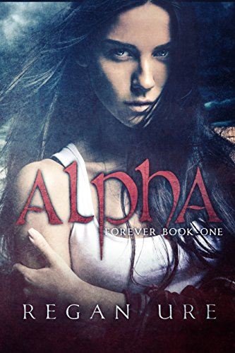 Alpha (Forever Book 1) (English Edition)