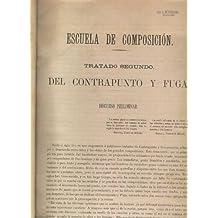 TRATADO DE CONTRAPUNTO Y FUGA Contiene Librillo de composición. Ilustraciones en b/n. Buen estado