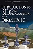 Introduction to 3D Game Programming with Direct 3D 10: A Shader Approach (Wordware Game and Graphics Library)