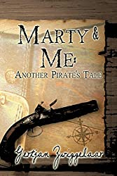 Marty & Me: Another Pirate's Tale