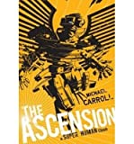 Telecharger Livres The Ascension A Super Human Clash by Michael Carroll Jul 2012 (PDF,EPUB,MOBI) gratuits en Francaise