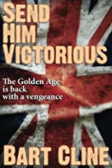 Send Him Victorious Paperback