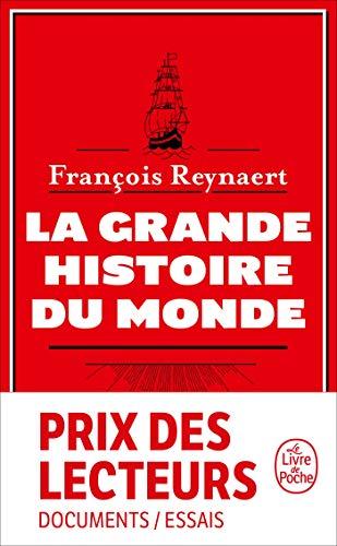 La grande Histoire du monde par François Reynaert