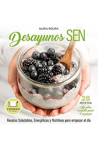 Descargar gratis Desayunos Sen: Recetas Para Empezar El Día De Forma Sana, Energética Y Nutritiva de Núria Roura