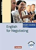 Short Course Series - Business Skills: B1-B2 - English for Negotiating: Kursbuch mit CD