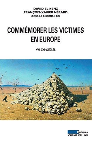 Téléchargement gratuit joomla books pdf Commémorer les victimes en Europe: XVIe-XXIe siècles PDF