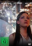 Write Love Her Arms kostenlos online stream
