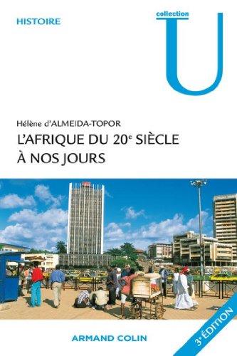 En ligne téléchargement gratuit L'Afrique du 20e siècle à nos jours (Collection U) pdf