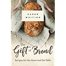 GIFT OF BREAD