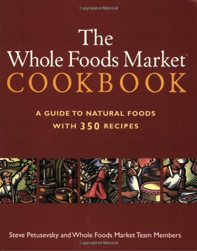 whole-foods-market-cookbook-by-steve-petusevsky-5-dec-2002-paperback