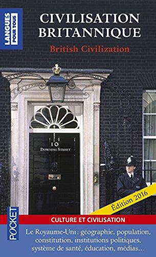Civilisation Britannique / British Civilization (édition bilingue français-anglais)