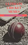 #10: ULTIMATE CRICKET MEMES MEGABOOK: A Century Of Cricket Jokes (Joke Books)