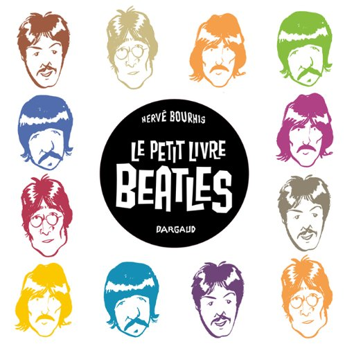 Le Petit livre de. - tome 0 - Petit Livre des Beatles (Le)