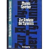 Zur Analyse der Tyrannis. Das Unglück, begabt zu sein. Zwei sozialpsychologische Essays.