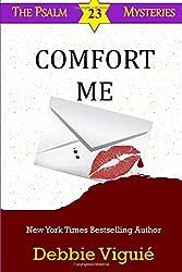 Comfort Me: Volume 13 (Psalm 23 Mysteries)