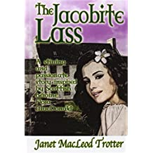 The Jacobite Lass (The Highland Romance Collection) by Janet MacLeod Trotter (2014-09-26)