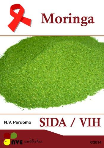 Descargar Libro Moringa SIDA / VIH (Galician Edition) de N.V. Perdomo