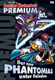 Lustiges Taschenbuch Premium 16: Der neue Phantomias unter Feinden