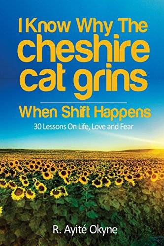 I Know Why The Cheshire Cat Grins: When Shift Happens (Cheshire Cat Body)