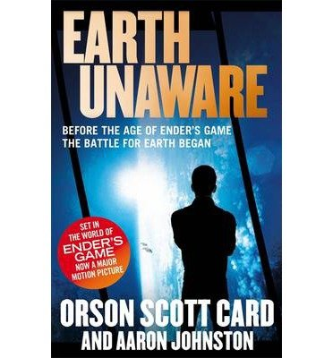 [(Earth Unaware)] [ By (author) Orson Scott Card, By (author) Aaron Johnston ] [June, 2013]