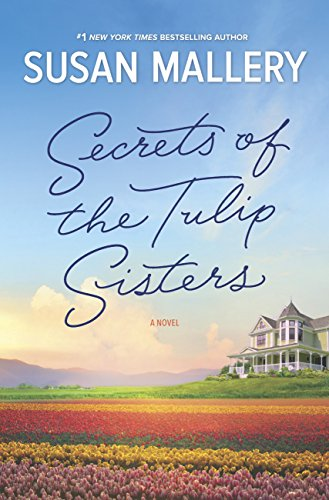 Secrets Of The Tulip Sisters (English Edition) - Tulip Post