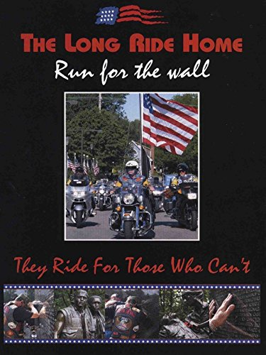 The Long Ride Home: Run For The Wall