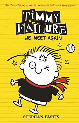 Timmy Failure: We Meet Again (English Edition) (Tom Pearl 8)
