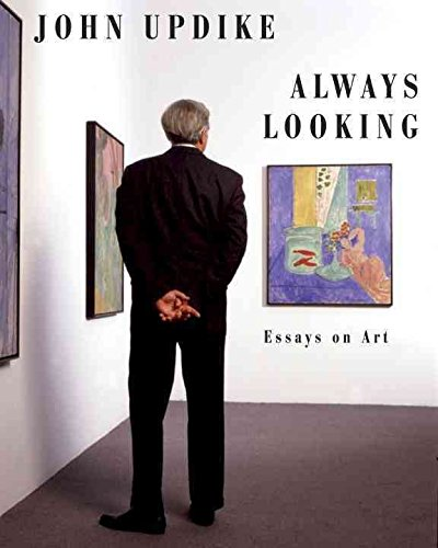 [(Always Looking : Essays on Art)] [By (author) Professor John Updike ] published on (November, 2012)