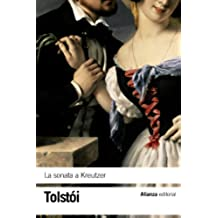 La sonata a Kreutzer (El Libro De Bolsillo - Bibliotecas De Autor - Biblioteca Tolstoi)