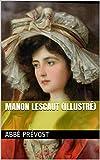 Manon Lescaut (Illustré) - Format Kindle - 1,79 €