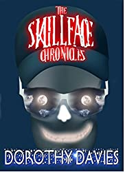 The Skullface Chronicles (English Edition)