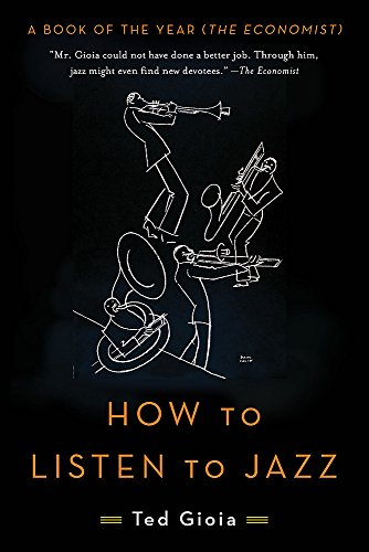 How to Listen to Jazz por Ted Gioia