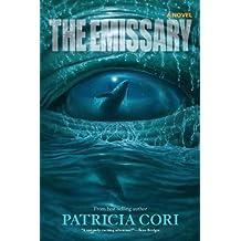 The Emissary: A Novel