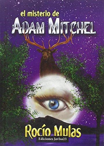 El misterio de Adam Mitchel por Rocío Mulas