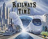 Railways Through The Time: A Railways Of...