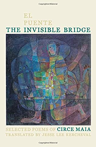 The Invisible Bridge/El Puente Invisible: Selected Poems of Circe Maia (Pitt Poetry Series)