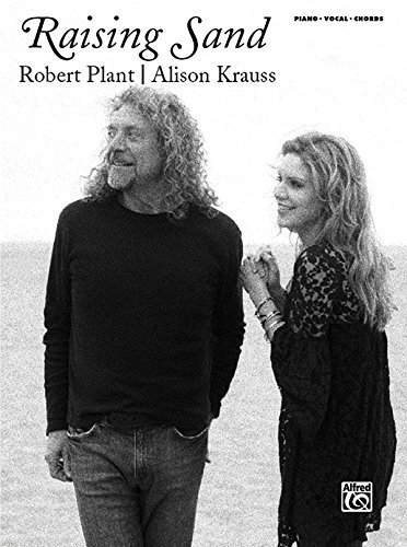 Raising Sand: Robert Plant/ Alison Krauss: Piano/Vocal/Chords by Robert Plant/Alison Krauss (2008) Paperback
