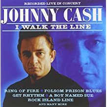 I Walk the Line: Recorded Live in Concert