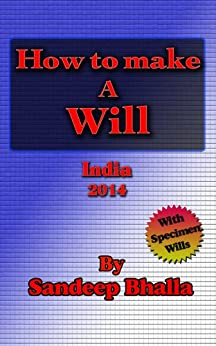 How to make a Will in India by [Bhalla, Sandeep]