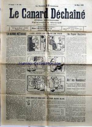 CANARD ENCHAINE (LE) [No 195] du 24/03/1920 - QU'EST-CE QU'ON VA ENCORE BIEN NOUS ANNONCER ? - LA BONNE METHODE - LES JOIES DU TEMPS DE PAIE - DU PAPIER BOLCHEVIK - LES VANDALES - LE PAIN MOINS BLANC. par Collectif