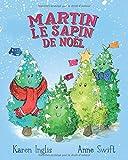 Martin, le Sapin de Noël
