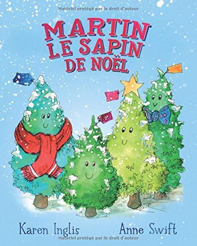 Martin, le Sapin de Noël par Karen Inglis