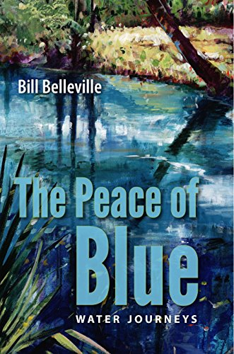Belleville Spring (The Peace of Blue: Water Journeys (English Edition))