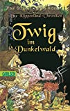 Die Klippenland-Chroniken, Band 1: Twig im Dunkelwald