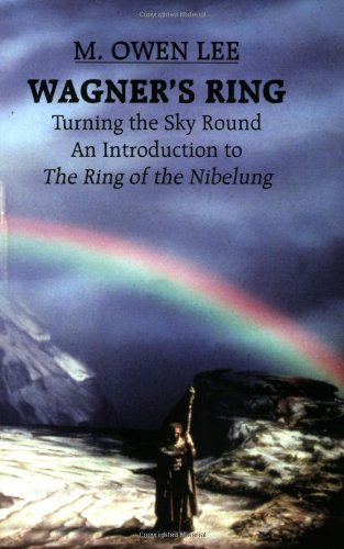 Wagner's Ring: Turning the Sky Round: Turning the Sky Around