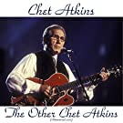 The Other Chet Atkins (Remastered 2015)