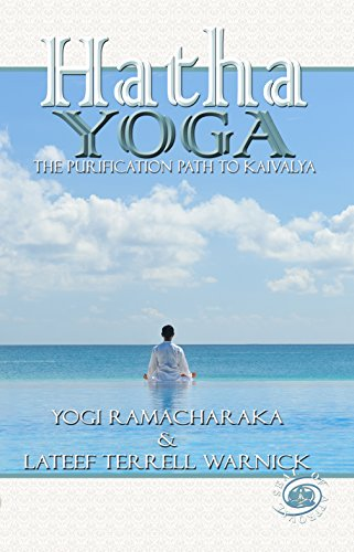 Hatha Yoga: The Purification Path to Kaivalya (English ...