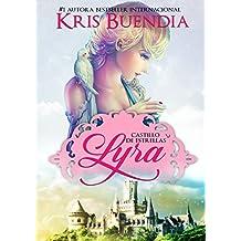 Lyra: Castillo de estrellas (Con ilustraciones)