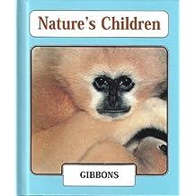 Gibbons (Nature's Children)